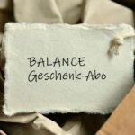 Balance Geschenk-Abo